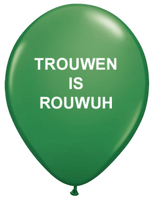 Trouwen is Rouwuh